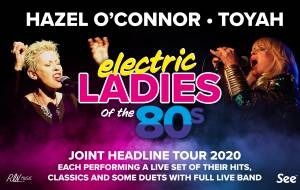 Toyah & Hazel O'Connor - Electric Ladies of the 80s
