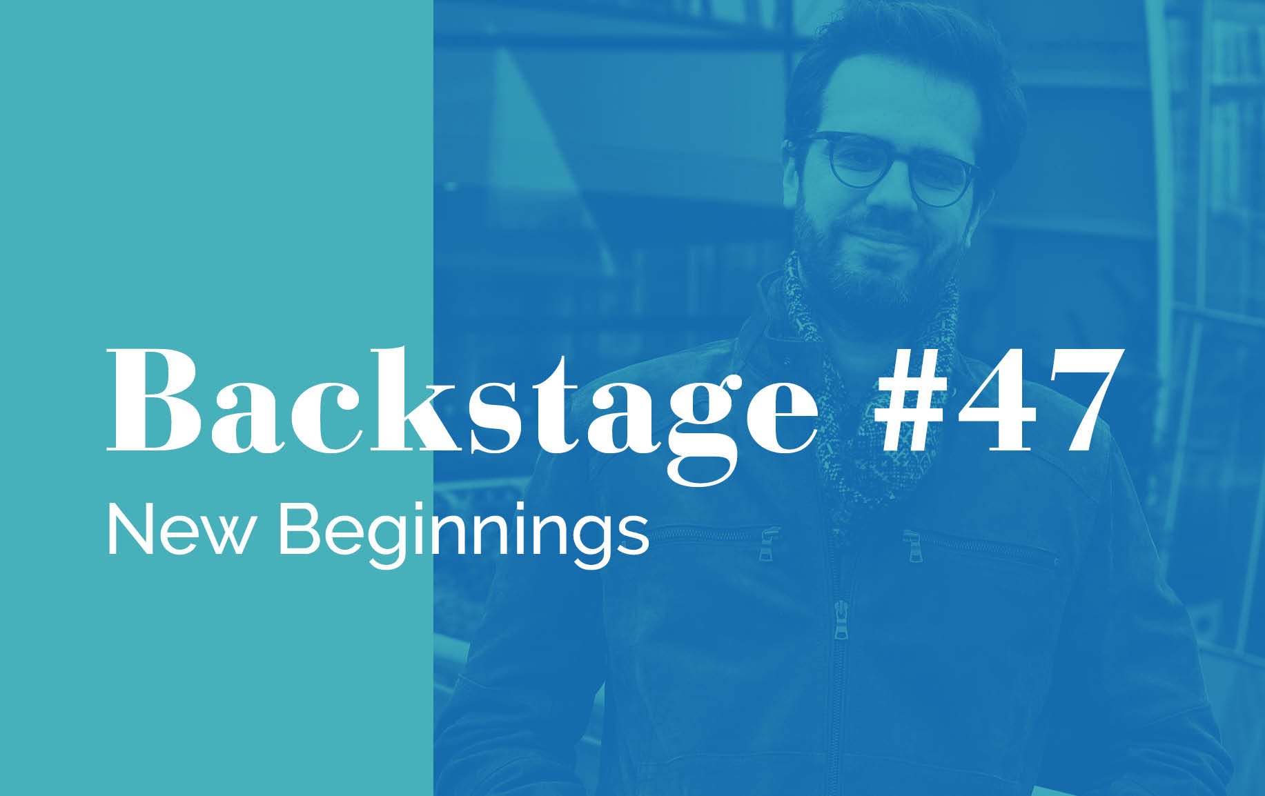 Backstage Episode #47: New Beginnings with Dinis Sousa and Young Musicians Programme